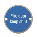76 DIA Sign Fire Door Keep Shut SSS