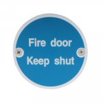 75mm dia. SAA Fire Door Keep Shut Sign
