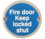 75mm SAA 'Fire Door Keep Locked Shut' Sign